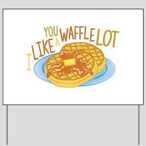 A Waffle Lot Yard Sign