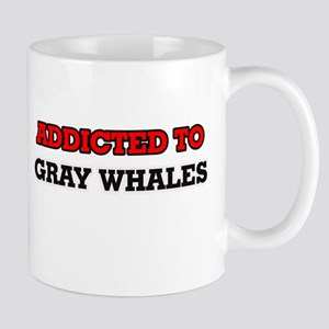 Addicted to Gray Whales Mugs