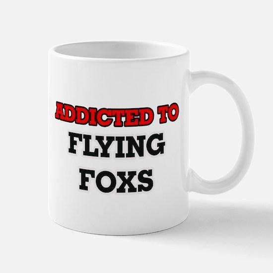 Addicted to Flying Foxs Mugs