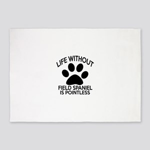 Life Without Field Spaniel Dog 5'x7'Area Rug