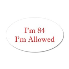 84 I'm Allowed 1C Red Wall Decal