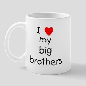 I love big brothers Mug