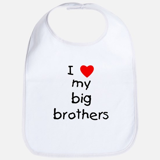 I love big brothers Bib