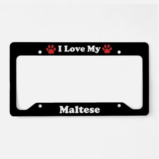 I Love My Maltese Dog License Plate Holder