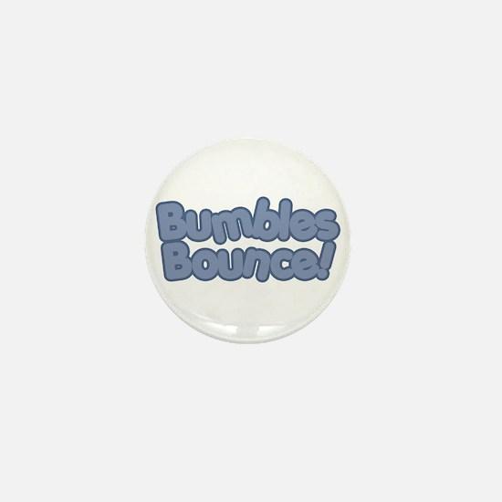 Bumbles Bounce! Mini Button