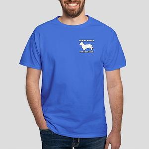 Rub my wiener for good luck Dark T-Shirt