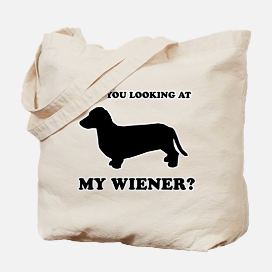 Are you looking at my wiener? Tote Bag