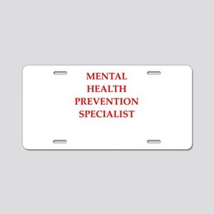 mental health Aluminum License Plate