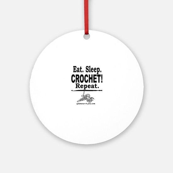 Eat. Sleep. CROCHET! Repeat. Round Ornament