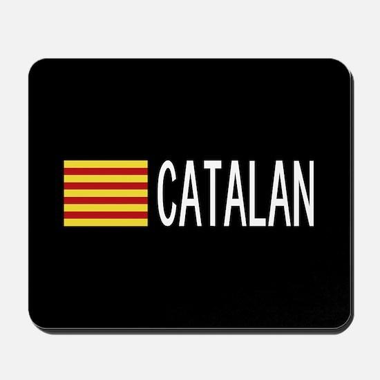 Catalunya: Catalan Flag & Catalan Mousepad