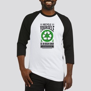 Recycle Yourself Be an Organ Donor Baseball Jersey