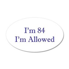 84 I'm Allowed 1C Dk Blue Wall Decal