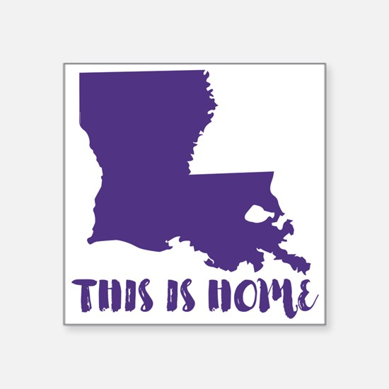 """Louisiana - This Is Home Square Sticker 3"""" x 3"""""""
