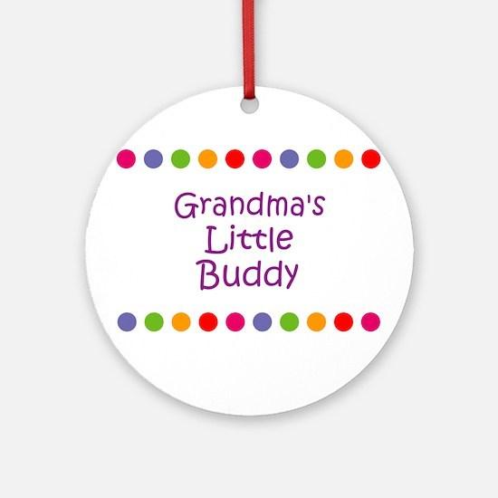 Grandma's Little Buddy Ornament (Round)