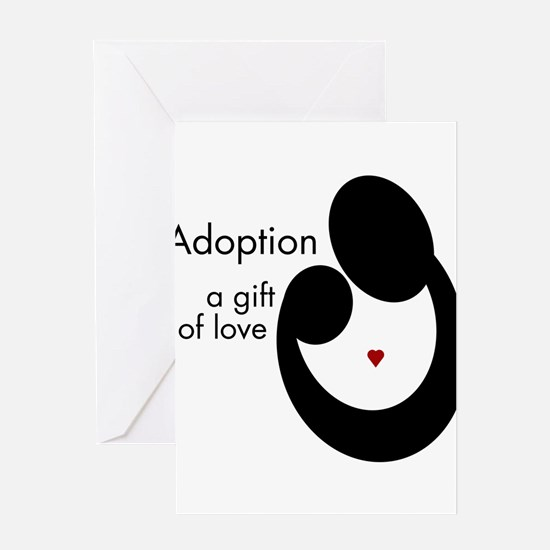 ADOPTION GIFT OF LOVE Greeting Cards