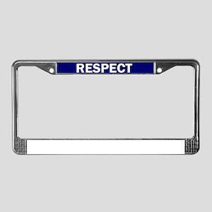 RESPECT BLUE License Plate Frame