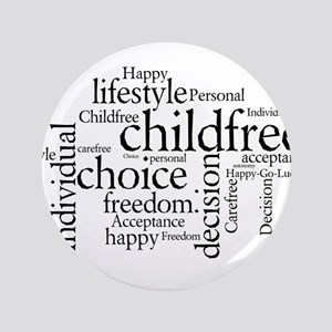 """The Childfree Choice Logo 3.5"""" Button"""