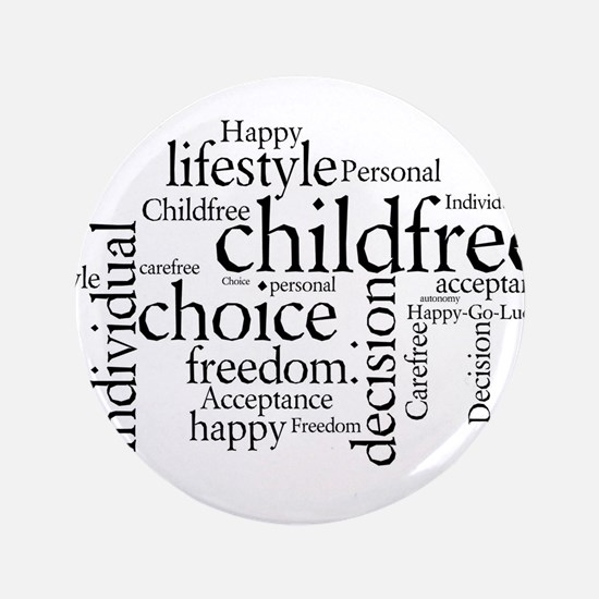 "The Childfree Choice Logo 3.5"" Button"