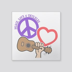"P, L, UKULELES Square Sticker 3"" x 3"""