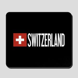 Switzerland: Swiss Flag & Switzerland Mousepad