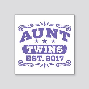 "Aunt Twins Est.2017 Square Sticker 3"" x 3"""