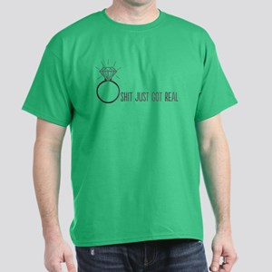 Engaged: Shit Just Got Real T-Shirt