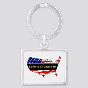 Love it or leave it Landscape Keychain