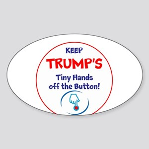 Keep Trumps tiny hands off the button. Sticker