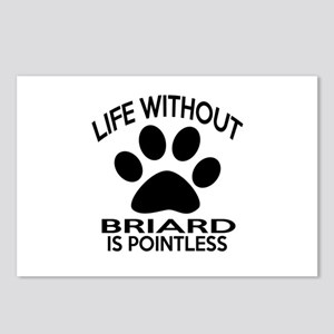 Life Without Briard Dog Postcards (Package of 8)