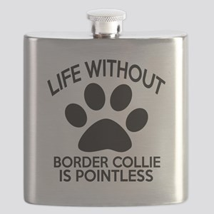 Life Without Border Collie Dog Flask