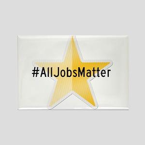 #AllJobsMatter Magnets