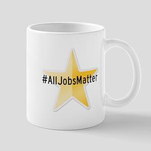 #AllJobsMatter Mugs