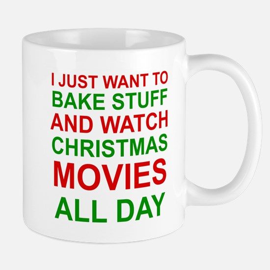 BAKE STUFF & WATCH CHRISTMAS MOVIES... Mugs
