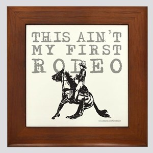 THIS AIN'T MY FIRST RODEO Framed Tile