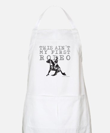 THIS AIN'T MY FIRST RODEO BBQ Apron