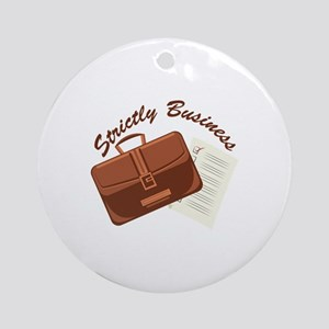 Strictly & Business Round Ornament