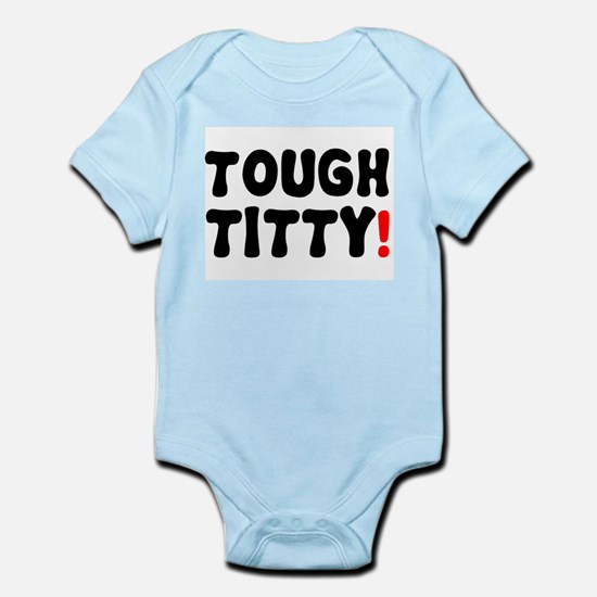 TOUGH TITTY! Body Suit