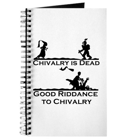 Good Riddance to Chivalry Journal