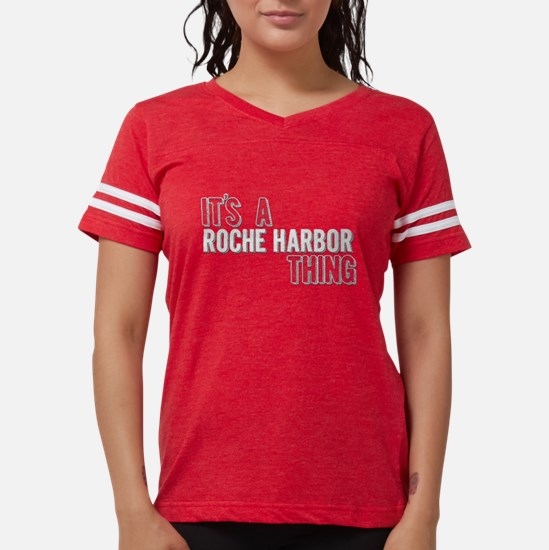 Its A Roche Harbor Thing T-Shirt