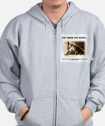 """You think you know..."" - Pit Sweatshirt"
