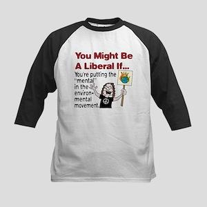 "Liberal Environ ""mental"" ists Kids Baseball Jersey"
