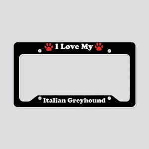 I Love My Italian Greyhound Dog License Plate Hold