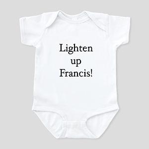 Lighten up Francis Infant Bodysuit