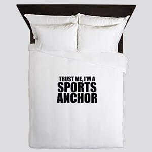 Trust Me, I'm A Sports Anchor Queen Duvet