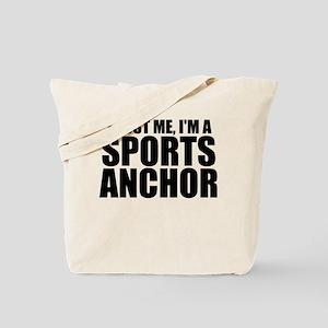 Trust Me, I'm A Sports Anchor Tote Bag