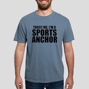 Trust Me, I'm A Sports Anchor T-Shirt