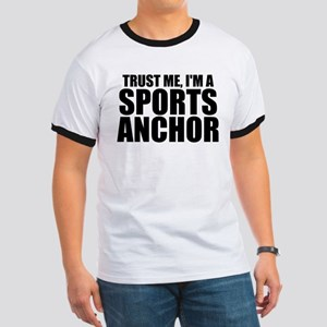 Trust Me, I'm A Sports Anchor T-Shirt