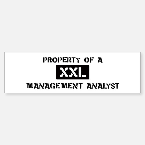 Property of: Management Analy Bumper Bumper Bumper Sticker
