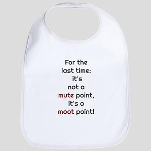 Mute Point Baby Bib