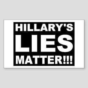 Hillary's Lies Matter Sticker (Rectangle)